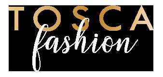 TOSCA Fashion
